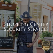 Shopping Center Security Guards Services in Southern California