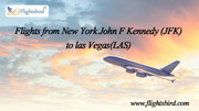 Book Cheap Flights from JFK to LAS at Flightsbird and Save Up to $150